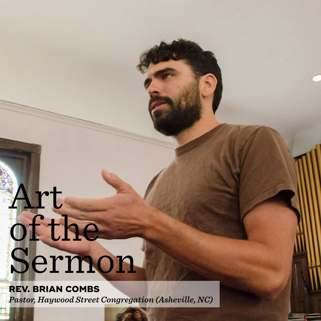 34: The Sermon as a Literal Conversation – An Interview with Rev. Brian Combs – Art of the Sermon