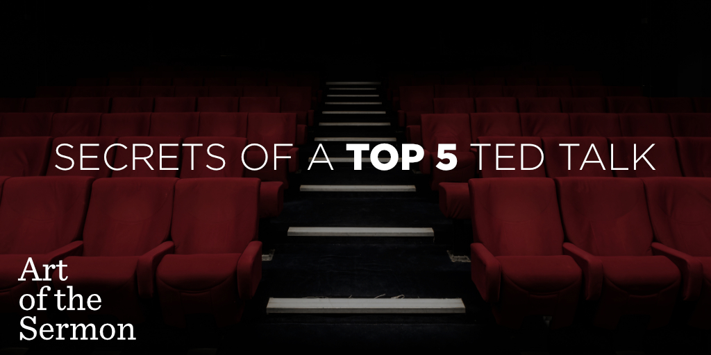 62: Secrets of a Top 5 TED Talk – Art of the Sermon