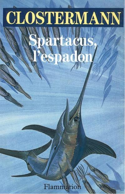 clostermann-spartacus-l-espadon