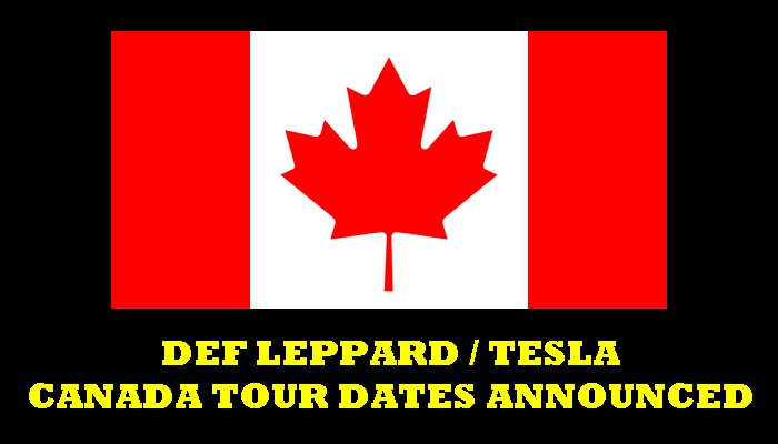 Def Leppard Tesla 2019 Canada Tour Dates Announced