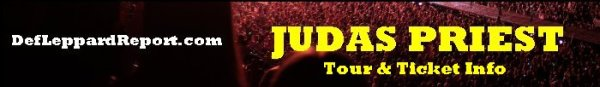DefLeppardReport Tour Dates Info Tickets - Judas Priest