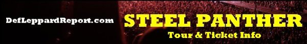 DefLeppardReport Tour Dates Info Tickets - Steel Panther