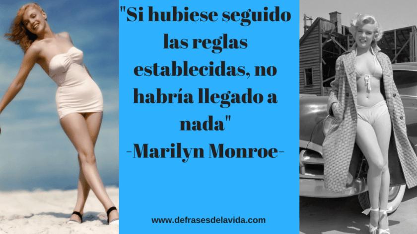 Si hubiese seguido las reglas establecidas no habría llegado a nada  Marilyn Monroe 1 1 1024x576 - Frases muy cortas bonitas