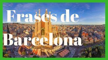 Frases de Barcelona