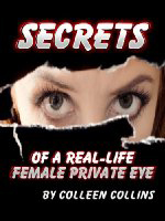 book cover: secrets of a real life female private eye