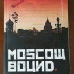 Moscow Bound by Adrian Churchward