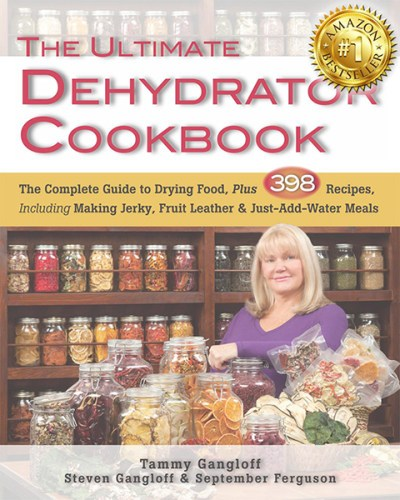 The Ultimate Dehydrator Cookbook How to Dehydrate Guide
