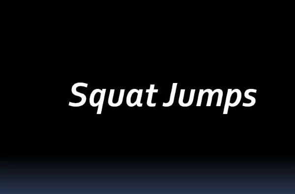 Squat Jumps