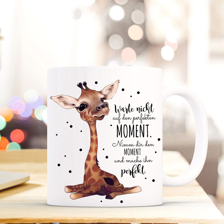 Tasse Becher mit Giraffe  Spruch perfekter Moment Kaffeebecher Geschenk Motto Spruchbecher