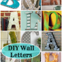Diy Wall Letters 16 Awesome Projects Deja Vue Designs