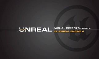 Los efectos visuales del Unreal Engine 4