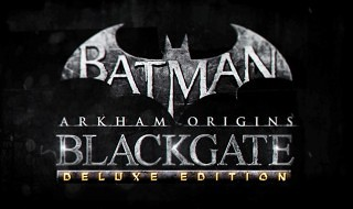 Anunciado Batman: Arkham Origins Blackgate Deluxe Edition para PS3, Xbox 360, Wii U y PC