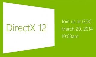 DirectX 12 se presentará el 20 de marzo