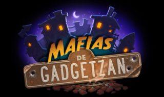 Mafias de Gadgetzan, la nueva expansión para Hearthstone