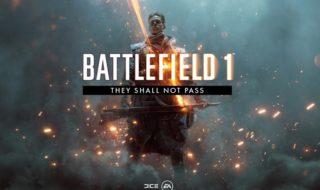 Este es el contenido de They Shall Not Pass, la primera expansión de Battlefield 1