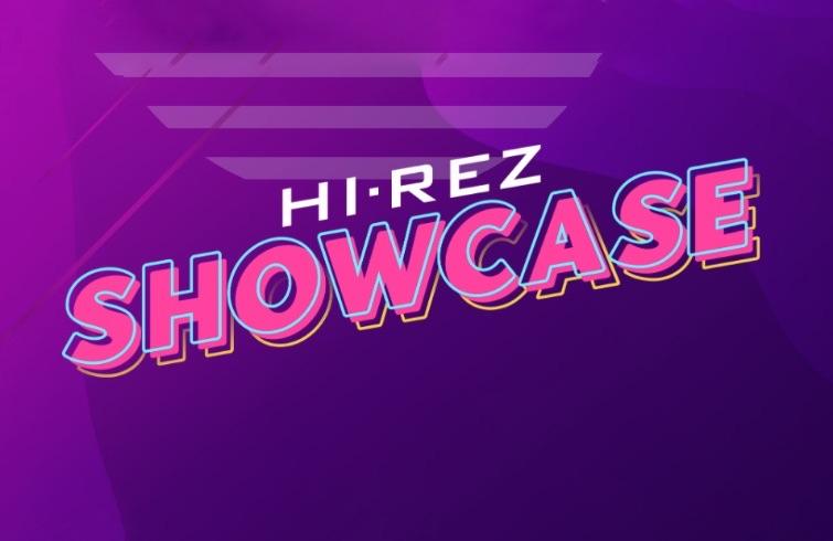 Hi-Rez Showcase