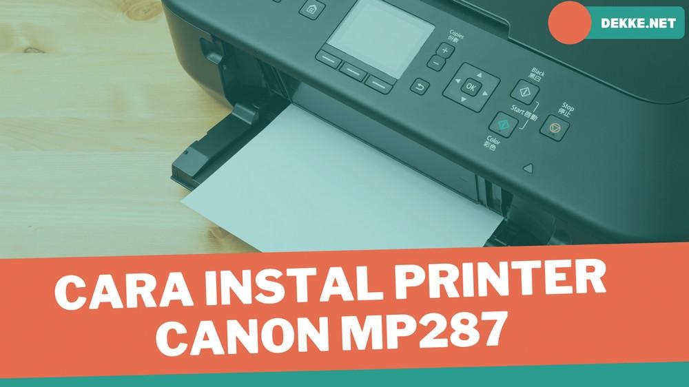 cara instal printer canon MP287