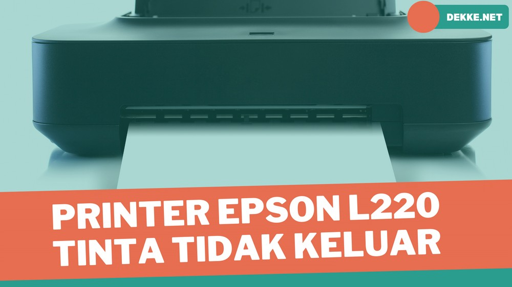 printer Epson L220 tidak keluar tinta hitam