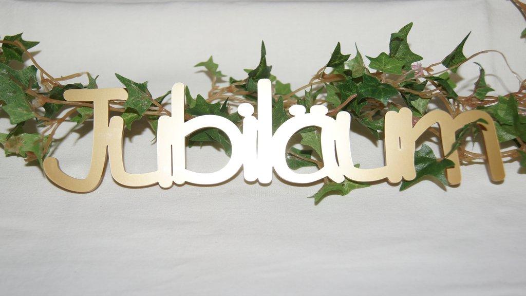 Schriftzug Jubilum  Tischdeko