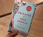 Primates of Park Avenue: Charmed Women, Sad Lives, Semi-Fiction