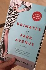 Primates of Park Avenue: Charmed Women, Sad Lives, Semi-Fiction