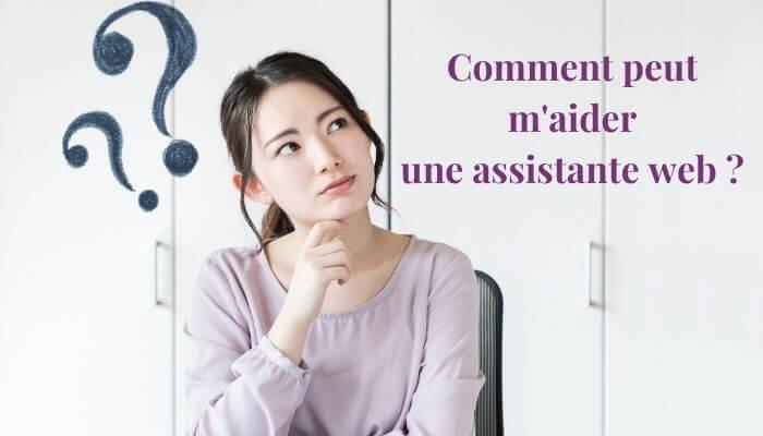 Comment peut m'aider une assistante web ?