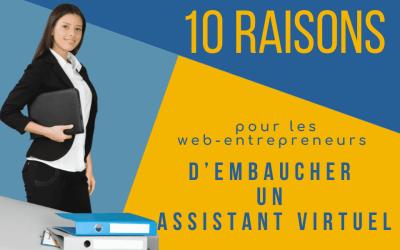 10 raisons pour les web-entrepreneurs d'embaucher un assistant virtuel
