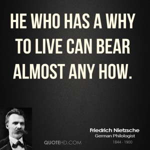 friedrich-nietzsche-life-quotes-he-who-has-a-why-to-live-can-bear