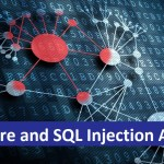 Malware and SQL Injection Attacks