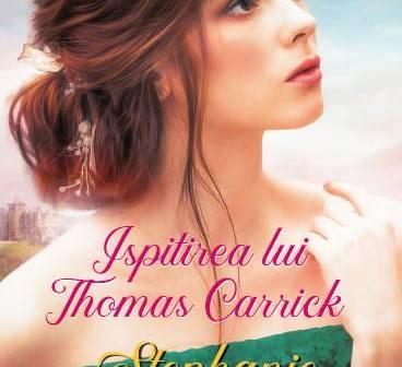 Ispitirea lui Thomas Carrick de Stephanie Laurens, Editura Litera, Colecția Iubiri de poveste