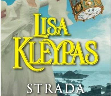 Strada iubirii – seria Friday Harbor de Lisa Kleypas, Editura Miron – recenzie