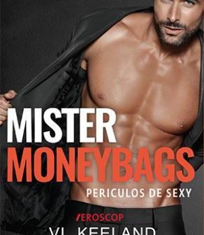 Mister MoneyBags de Vi Keeland și Penelope Ward, Editura Trei, Colecția Eroscop
