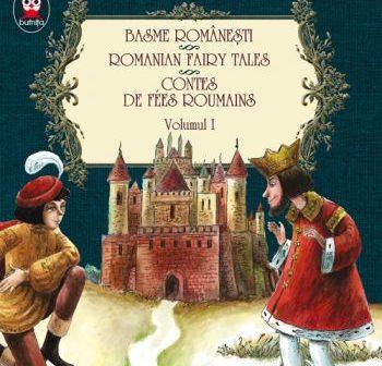 Basme românești. Romanian fairy tales. Contes de fees roumains. volumul I (ediție bilingvă), Editura Paralela 45