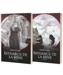 Întoarce-te la mine vol. 1 și vol.2 de Simona Lungu, Editura Bookzone – recenzie