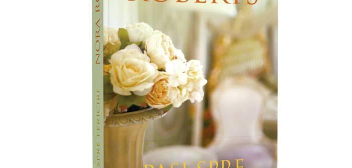 Pași spre fericire de Nora Roberts, Editura Litera