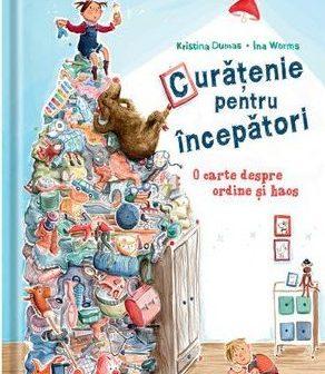 Curățenie pentru începători de Kristina Dumas, Editura Univers – recenzie