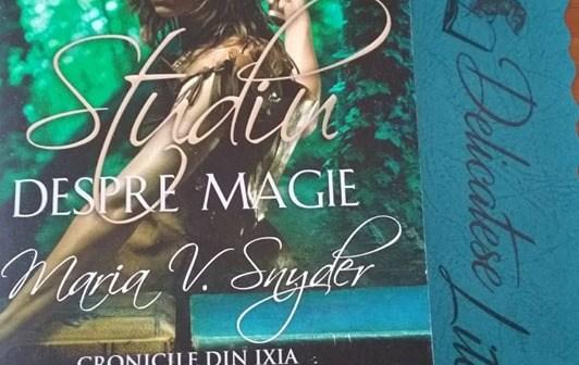 Studiu despre magie de Maria V. Snyder, Seria Cronicile din Ixia, Editura Leda Edge- recenzie