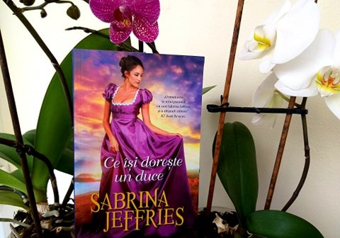 Ce își dorește un duce – vol. 1 din seria Oamenii ducelui de Sabrina Jeffries, Editura Litera, Colecția Iubiri de poveste