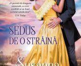 Sedus de o străină de Susanna Craig, Seria Dorințe nestăpânite, Editura Litera, Colecția Iubiri de Poveste