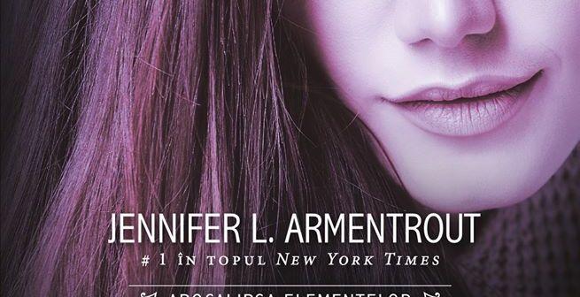 Până la ultima suflare – seria Apocalipsa elementelor de Jennifer L. Armentrout, Editura Litera