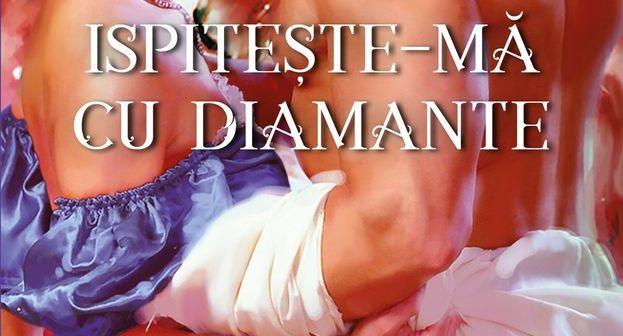 Ispitește-mă cu diamante de Jane Feather, seria Bijuteriile Londrei, Editura Litera, Colecția Iubiri de Poveste