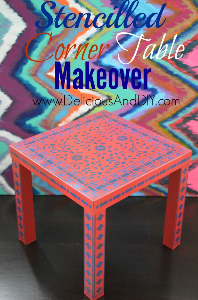 Stencilled Corner Table Makeover- Delicious And DIY