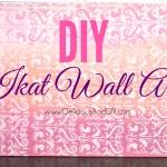 DIY Ikat Wall Art