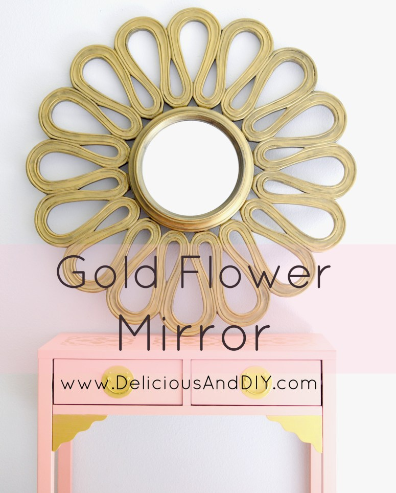 Gold Flower Mirror| Mirro Upcycle| Recycle Mirrors| Mirror Ideas| Home Decor| Gold Mirror| Painted Mirrors| DIY Mirror Ideas