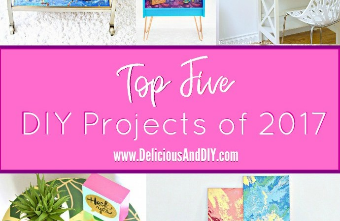 My Most Popular DIY Projects of 2017