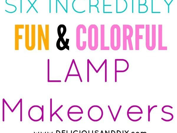 Six Incredibly Fun and Colorful Lamp Makeovers