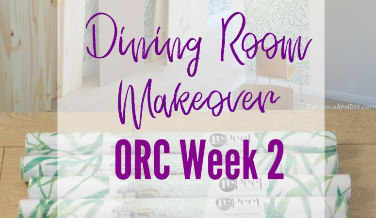 Dining Room Makeover – One Room Challenge Week 2