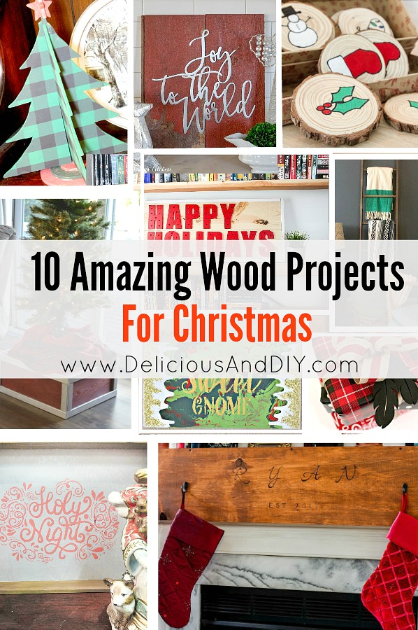 10 Amazing Wood Projects For Christmas Delicious And Diy