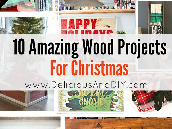 10 Amazing Wood Projects for Christmas
