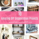 10 Amazing DIY Organization Projects